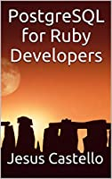 PostgreSQL for Ruby Developers