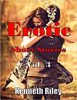 Erotic Short Stories - Volume 3