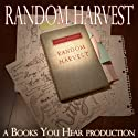 Random Harvest Audiobook by James Hilton Narrated by Carter Thompson, Kelly Hennessey, Rachel Hansen, Mariah Proctor