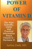 img - for Power Of Vitamin D: A Vitamin D Book That Contains The Most Scientific, Useful And Practical Information About Vitamin D - Hormone D book / textbook / text book