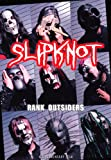 Slipknot - Rank Outsiders [DVD] [2008]