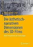 Image de Die ästhetisch-narrativen Dimensionen des 3D-Films: Neue Perspektiven der Stereoskopie (Neue Perspe
