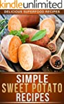 Sweet Potato Recipes: Delicious Sweet...