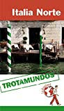 Italia Norte (Trotamundos - Routard)