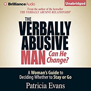 The Verbally Abusive Man, Can He Change? Audiobook
