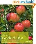 Das BLV Handbuch Obst: Umfassendes Ex...