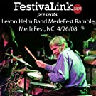FestivaLink presents Levon Helm Band at Merlefest 4/26/08