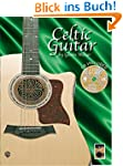 Acoustic Masters Celtic Guitar, Book...