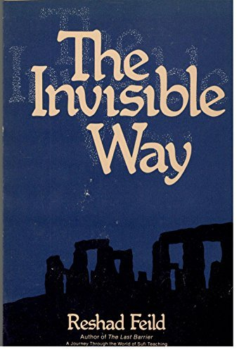 The Invisible Way : A Sufi Love Story, Feild, Reshad