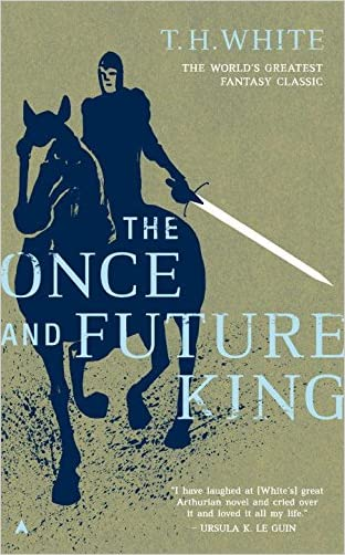 The Once and Future King written by T.H.White