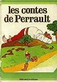 Les contes de Perrault (accompagn�s de contes de Madame Leprince De Beaumont et de Madame d'Aulnoy)