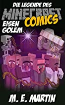 MINECRAFT: DIE LEGENDE DES MINECRAFT EISENGOLEM (HEROBRINE MINECRAFT COMICS DEUTSCH 14) (GERMAN EDITION)