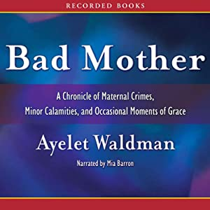 Bad Mother Audiobook