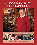 img - for Conversations at Chappell's First edition by Matt Fulks, Jim Chappell (2012) Hardcover book / textbook / text book