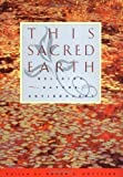 This Sacred Earth: Religion, Nature and Environment 1st (first) Edition published by Routledge (1995)