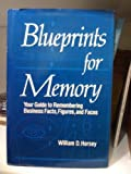 img - for Blueprints for Memory: Your Guide to Remembering Business Facts, Figures, and Faces book / textbook / text book