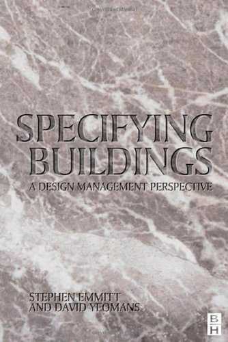 Specifying Buildings: A design management perspective