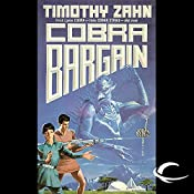 Cobra Bargain: Cobra Trilogy, Book 3 | Timothy Zahn