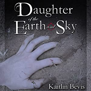 Daughter of the Earth and Sky Audiobook