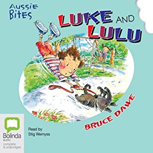 Luke and Lulu: Aussie Bites | [Bruce Dawe]