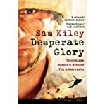 img - for Desperate Glory: At War in Helmand with Britain's 16 Air Assault Brigade (Paperback) - Common book / textbook / text book