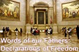 img - for Words of our Fathers: Declarations of Freedom (Contains some of our countries most important documents) book / textbook / text book