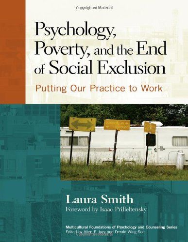 Psychology, Poverty, and the End of Social Exclusion...