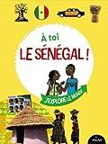 A toi le Sénégal