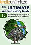 The Ultimate Self-Sufficiency Guide:...