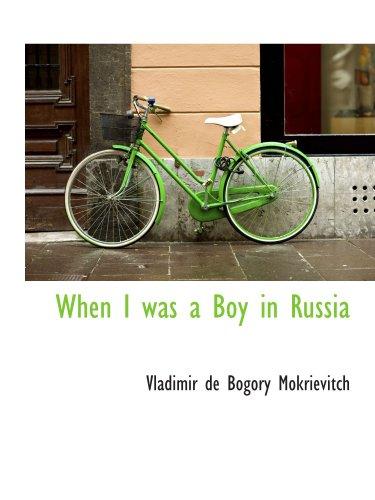 When I was a Boy in Russia