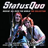 Rockin' All Over The World: The Collection Status Quo