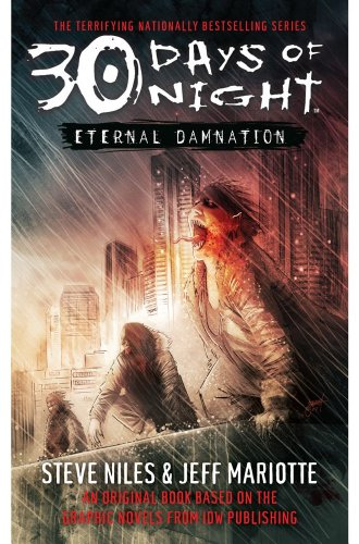 30 Days Of Night: Eternal Damnation: Book 3: Eternal Damnation Bk. 3