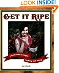 Get It Ripe: A Fresh Take on Vegan Co...