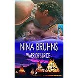 Warrior's Bride: a full-length western contemporary romance (The Warriors Book 1) ~ Nina Bruhns