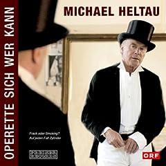 Michael Heltau - Operette sich wer kann