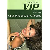 La Liste VIP, Tome 7 : La perfection au féminin