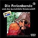 Die Ferienbande und das bumsfidele Geisterschiff (Ferienbande 4) Hörspiel von  Die Ferienbande Gesprochen von:  div.