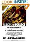 Managing for Excellence: The Guide to Developing High Performance in Contemporary Organizations