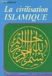 La civilisation islamique