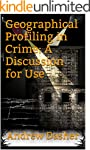 Geographical Profiling in Crime: A Di...