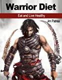 img - for Warrior Diet: Eat and Live Healthy book / textbook / text book