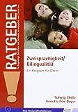 Zweisprachigkeit/Bilingualität: Ein Ratgeber für Eltern