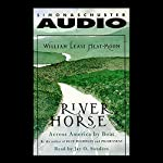 River Horse: A Voyage Across America | William Least Heat-Moon