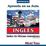 Aprenda en su Auto: Inglés, Nivel 3 | Henry N. Raymond