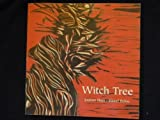 img - for Witch Tree: A Collaboration by Hart, Joanne, Belvo, Hazel (1996) Paperback book / textbook / text book
