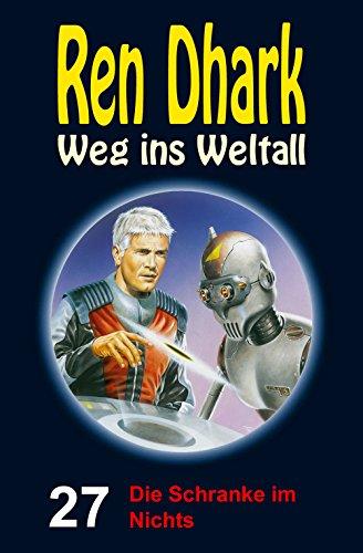 ren-dhark-weg-ins-weltall-27-die-schranke-im-nichts