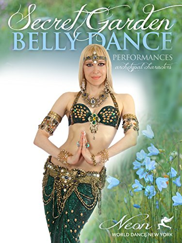 Secret Garden - Belly Dance Performances by Neon