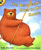 img - for The Bear Came Over to My House book / textbook / text book