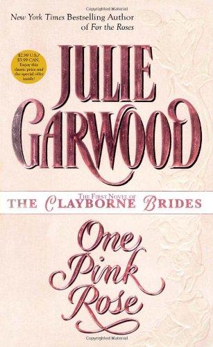 One Pink Rose (Clayborne Brides)