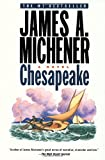 Chesapeake: A Novel (0812970438) by James A. Michener